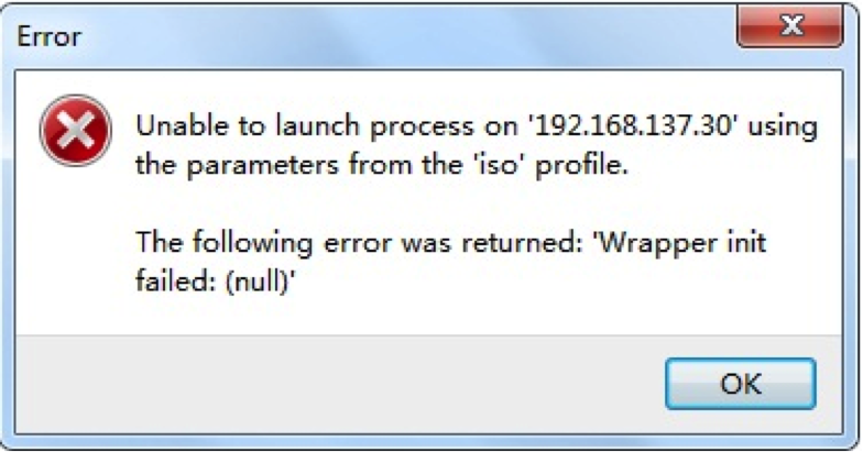"""Wrapper init failed:(null)"""